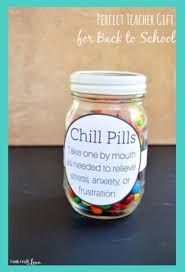 perfect teacher gift for back to chill pill craft and