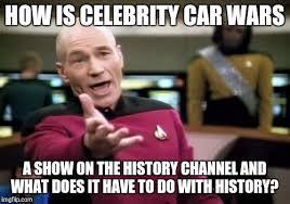 History Channel Meme Maker - picard wtf meme imgflip