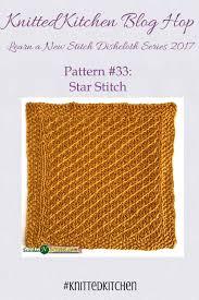 Kitchen 33 by Knitted Kitchen 33 Star Stitch Stitches U0027n U0027 Scraps