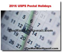 2017 usps postal holidays the mailbox hawaii