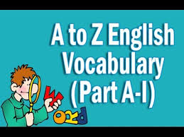 a to z vocabulary words with meaning in part a i