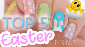 top 5 easter girls nail art designs 2017 youtube