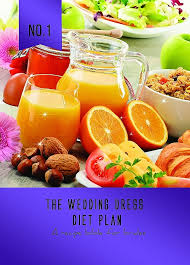 the brides bible of recipes the wedding dress diet plan lose