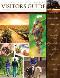 paso robles visitors guide by paso robles chamber of commerce issuu