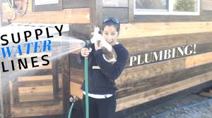 tiny house plumbing supply water lines youtube