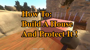 hurtworld build a house and protect it youtube idolza