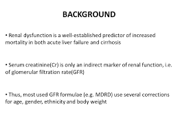 Serum Cr creatinine and cystatin c based gfrs vs 51 cr edta gfr in patients