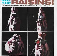 california photo album the california raisins meet the raisins