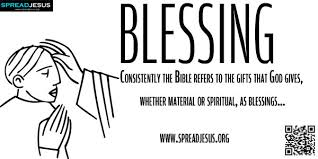 biblical gifts biblical definition of blessing consistently the bible refers to
