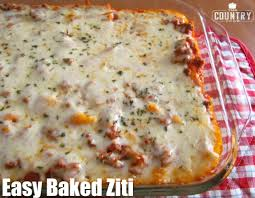 easy baked ziti the country cook