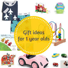 gift grapevine gift guides gift ideas for 1 year olds