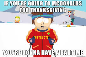 so mcdonalds was open on thanksgiving meme on imgur