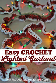 Decorating Your Home For The Holidays Easy Crochet Lighted Garland Sparkles Of Sunshine