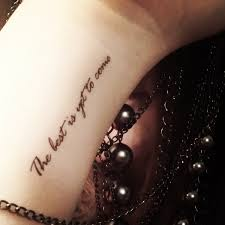 best chest tattoo quotes temporary tattoos fake tattoos quote tattoos the best is yet to