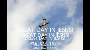 great day in jesus new christian praise and worship song www