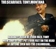 Montana Meme - tony montana meme generator montana best of the funny meme