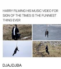 Music Video Meme - harry filming his music video for sign of the times is the funniest