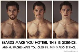 Guy With Mustache Meme - beards make you hotter weknowmemes