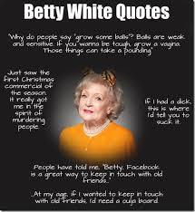 Betty White Meme - 184963 407892502617223 360394798 n jpg