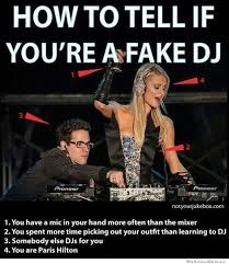 Meme Dj - how to tell if you re a fake dj weknowmemes