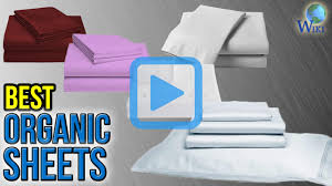 best sheets top 10 organic sheets of 2017 video review