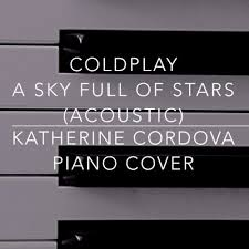 download mp3 coldplay of stars coldplay a sky full of stars acoustic version katherine cordova
