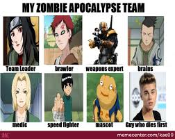 My Zombie Apocalypse Team Meme Creator - my zombie apocalypse team by kae00 meme center