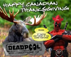 deadpool celebrates canadian thanksgiving comic vine