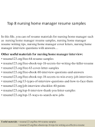 nurse case manager resume examples top8nursinghomemanagerresumesamples 150517042948 lva1 app6891 thumbnail 4 jpg cb 1431837036