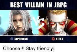 Sephiroth Meme - 25 best memes about kefka kefka memes