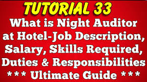 what is night auditor at hotel salary job description duties