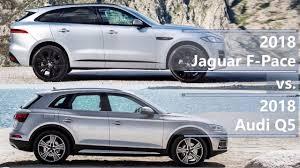 audi q5 model comparison 2018 jaguar f pace vs 2018 audi q5 technical comparison