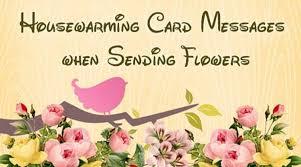 housewarming card housewarming card messages when sending flowers