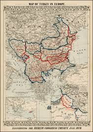 Map Of Armenia Map Of Turkey In Europe Illustrating The Berlin Congress Treaty