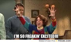 So Excited Meme - ideal ermahgerd memes i 39 m so excited meme memes kayak wallpaper
