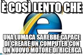 Internet Explorer Memes - 繹 cos罧 lento che internet explorer meme on memegen