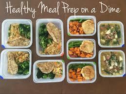 food prep meals healthy meal prep on a dime sssyrah