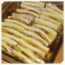 cuisine raclette recette originale tian de pommes de terre jambon raclette la cuisine de juste