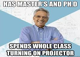 Technology Meme - 30 most accurate teacher memes updated