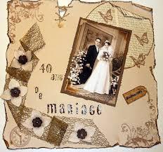 40 ans de mariage 40 ans de mariage mon petit coin de scrap