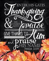 encouraging word enter his gates with thanksgiving go into his