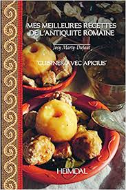 cuisiner mais mes meilleurs recettes de l antiquite romaine cuisiner avec