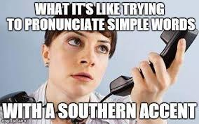 Accent Meme - 10 funniest memes about life in virginia