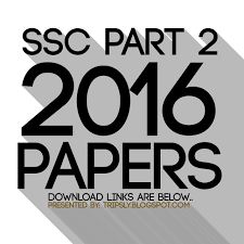 latest ssc part 2 papers annual march 2016 tripsly you u0027ll know