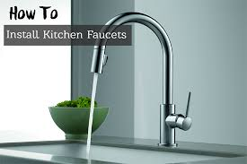 kitchen faucet install how to remove your faucet and install a kitchen faucet