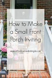how to make a small small front porch decor ideas coffee beans and bobby pins