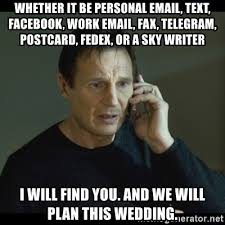 Fax Meme - whether it be personal email text facebook work email fax