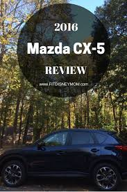 the mazda the ultimate family vehicle the mazda cx 5 fit disney mom
