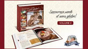 cuisine sans gluten livre un deuxième livre de recettes sans gluten pour cuisine l angélique