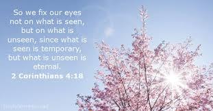 2 corinthians 4 18 bible verse dailyverses net